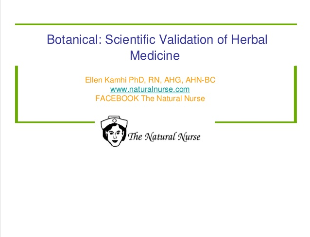 Presentation on Botanical Scientific Validation of Herbal Medicine